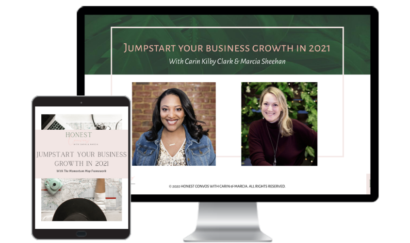 Honest Convos with Carin and Marcia - Jumpstart Your Business Growth in 2021